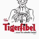 TIGER FIBEL by PANZER212