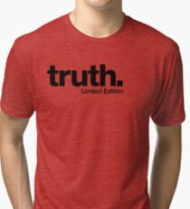 truth. {Limited Edition} Tri-blend T-Shirt