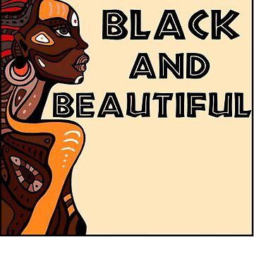 Black And Beautiful, Black Pride, Black History Month, Black Goddess by Galvanized