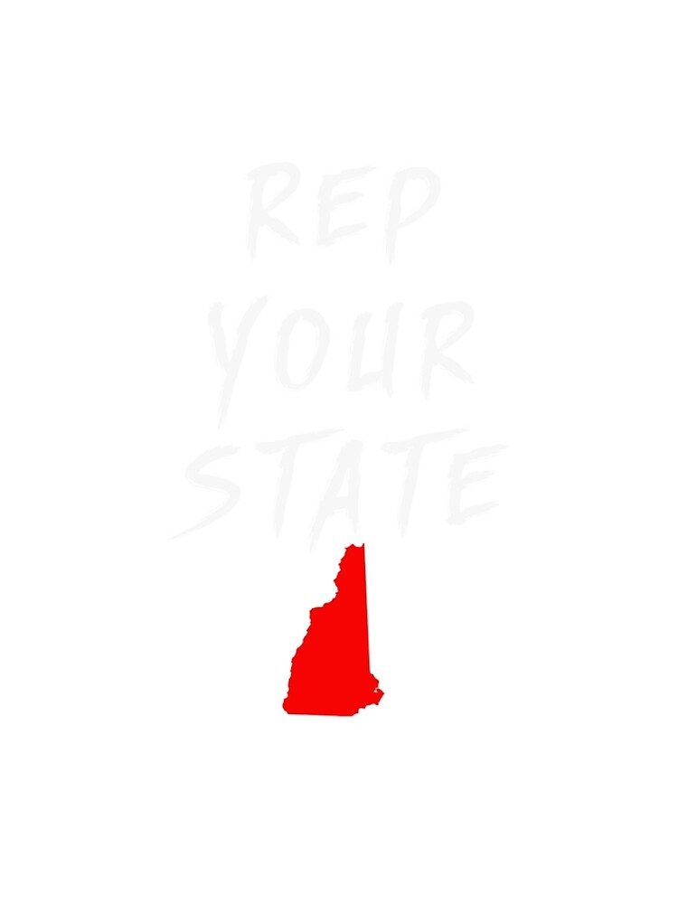 REP YOUR STATE NEW HAMPSHIRE by we1000