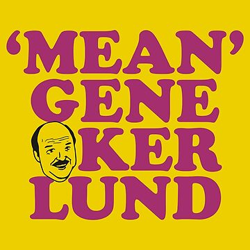 Mean Gene Okerlund by mBshirts
