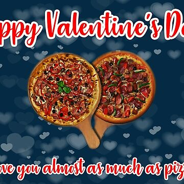 Valentine Card Love Pizza by markstones