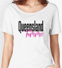 Queensland Femme Australia Raised Me Women's Relaxed Fit T-Shirt