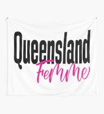 Queensland Femme Australia Raised Me Wall Tapestry