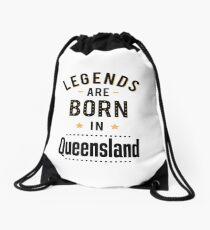 Legends Are Born In Queensland Australia Raised Me Drawstring Bag