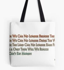You Can't Eat Money Tote Bag
