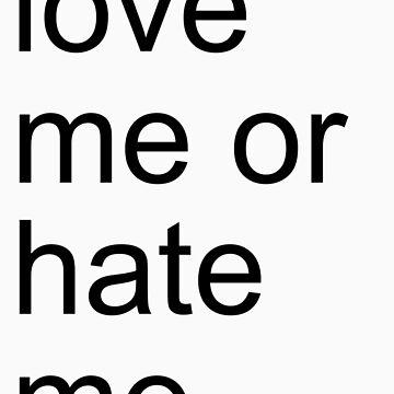 love me or hate me by adamUSD