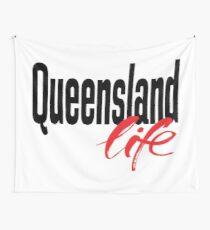 Queensland Life Australia Raised Me Wall Tapestry