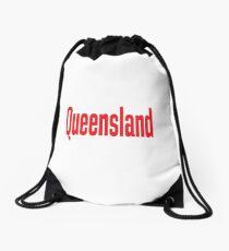 Queensland Australia Raised Me Drawstring Bag