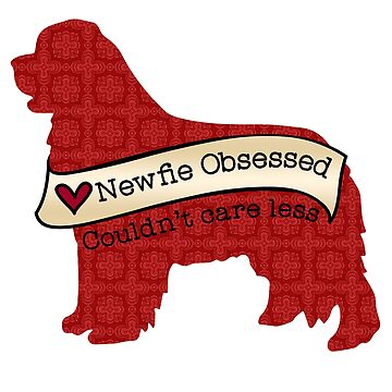 Newfie Obsessed by itsmechris