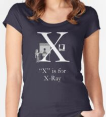 """""""X"""" is for X-Ray Women's Fitted Scoop T-Shirt"""