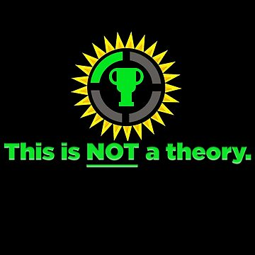This is NOT a Theory - Game Theory Parallel Slogan And Official Logo Gift Ideas for Nerds by GameTheoryShop