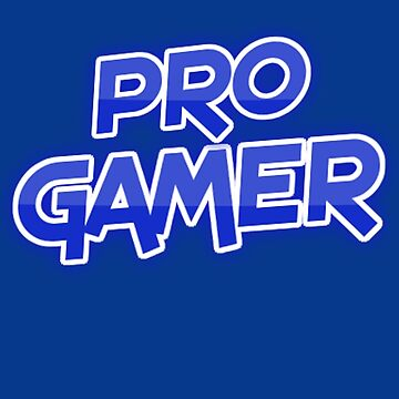 Pro Gamer by Game-Nation