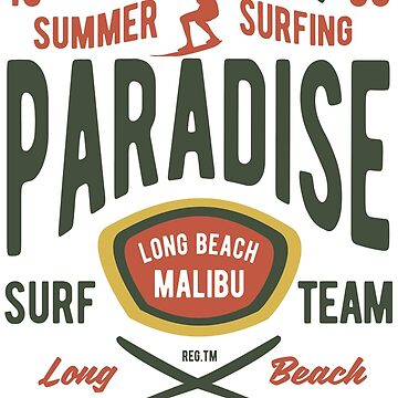 California Surf Team Long Beach Malibu by Deadscan