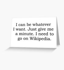 Can be anything with wikipedia Greeting Card