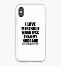 Merengue Wife Funny Valentine Gift Idea For My Spouse From Husband I Love iPhone Case
