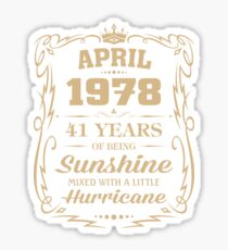 April 1978 Sunshine Mixed With A Little Hurricane Sticker