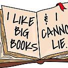 I Like Big Books & I Cannot Lie by Shayli Kipnis