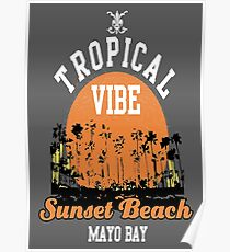 Tropical Vibe Sunset Beach Poster