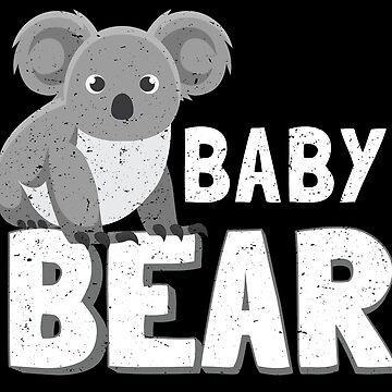 Koala Baby Bear Matching Family Cute Funny Apparel + Gifts by everydayjane