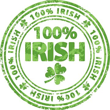 100% Irish by TacticTees