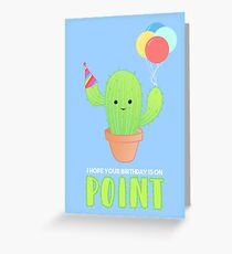 Cactus Birthday - I hope your birthday is on point - Cacti - Puns - Funny - Boyfriend - Girlfriend - Friend Greeting Card