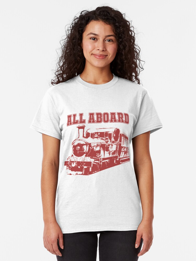 Alternate view of All Aboard The Steam Train Classic T-Shirt