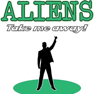 Aliens Take Me Away Hitchhiking Tired Of Humans by mpdesigns73