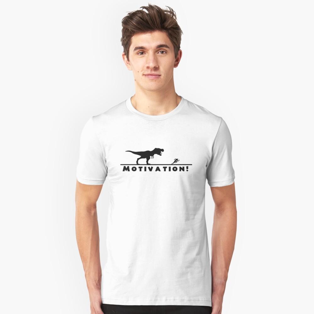 Motivation! Unisex T-Shirt Front