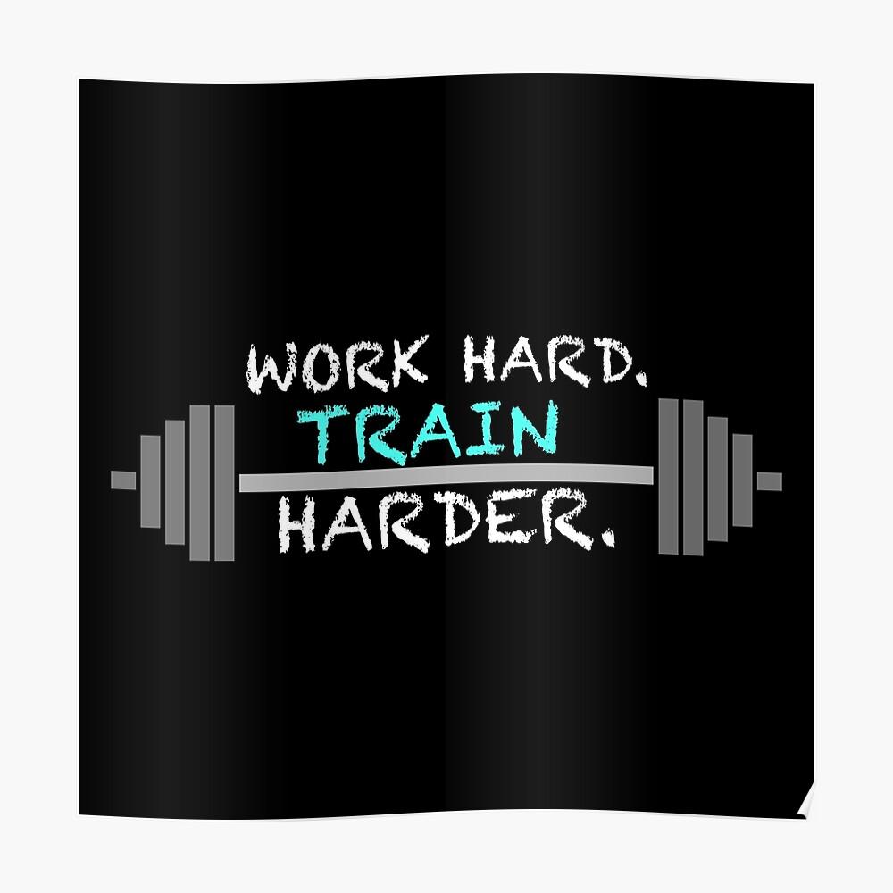 WORK HARD TRAIN HARDER Workout Geschenk Fitness Bodybuilding Poster