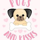 Pugs and Kisses - Pug Pun - Valentines Pun - Funny Valentines - Dog Pun - Dog Mum - Dog Mum - Pug Mum - Pug Mom by JustTheBeginning-x (Tori)