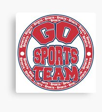 Go Sports Team Canvas Print