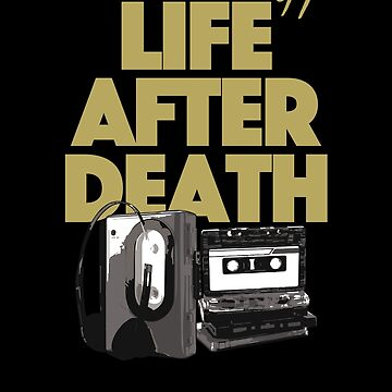 Life After Death, 90's Hip Hop by BonafideIcon