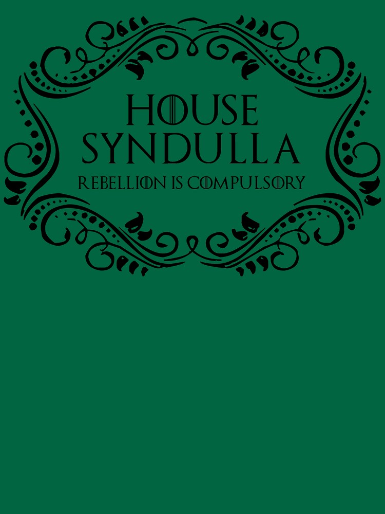 House Syndulla (black text) by houseorgana