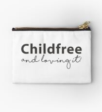 Childfree and loving it! Zipper Pouch