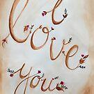 I love you by MarleyArt123