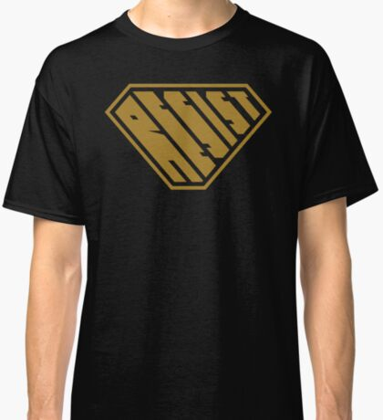 Resist SuperEmpowered (Gold) Classic T-Shirt