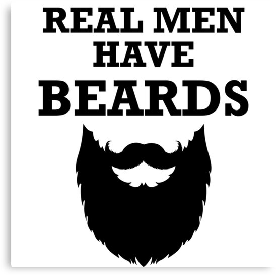 Real Men Have Beards\