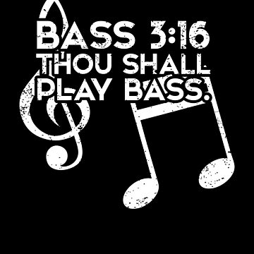 Bass Player T Shirts For Men & Women Thou Shall Play Bass by shoppzee