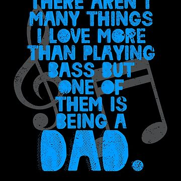 Bass Player Dad Bass Player Tshirt Bass Player Novelty by shoppzee