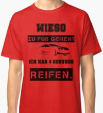c640598907bbf6 Autofahrer Sprüche  T-Shirts