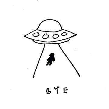 """Bye"", Graphic UFO Abduction Sketch Design. by lovelifetravel"