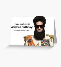 Hope you have an Aladeen Birthday Card (The Dictator) Greeting Card