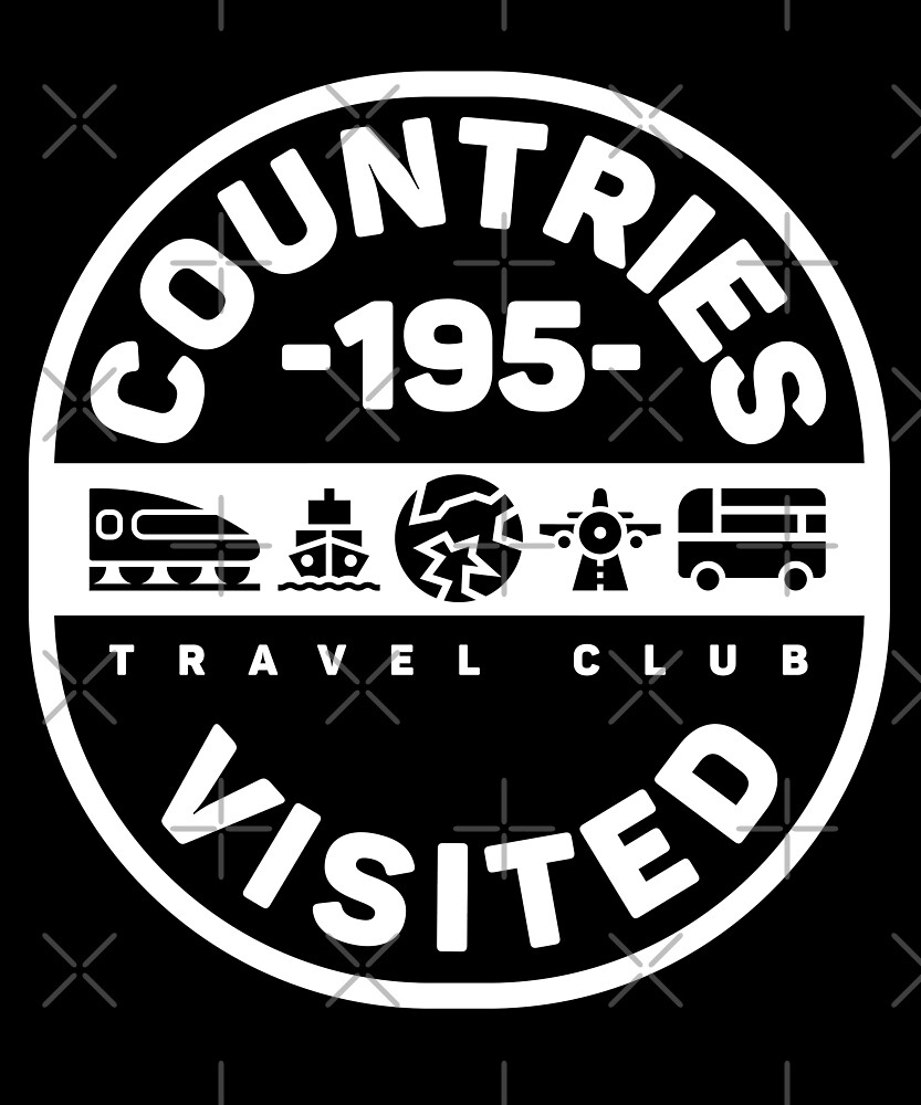 195 Countries Visited Travel T-Shirt by designkitsch