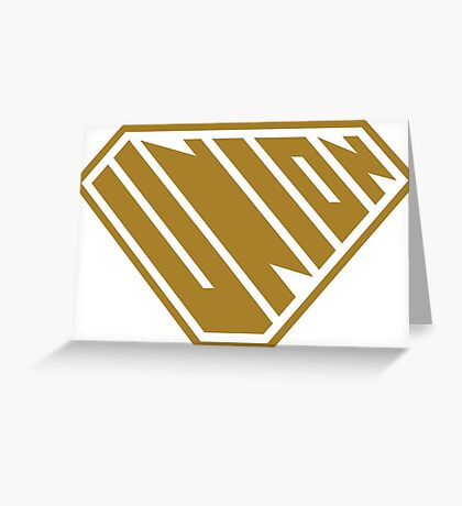 Union SuperEmpowered (Gold) Greeting Card