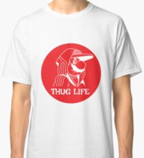 Thug Life Shirt - Thug Life tshirt - Thug Brother - Thug Sister - Thug Life Mate - Thug Life Surfer - Thug Life Dude - Thug Birthday Classic T-Shirt
