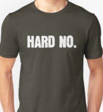 Hard No Letterkenny Slim Fit T-Shirt