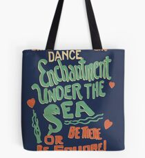 """""""Enchantment Under the Sea Dance"""" Tote Bag"""