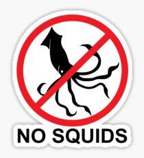 No Squids Sticker