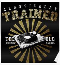 Póster Plato giratorio de DJ entrenado clásicamente
